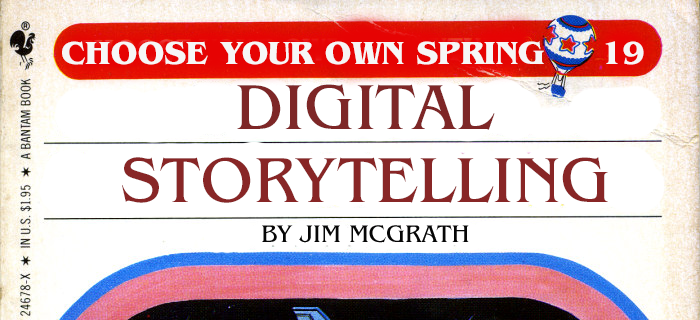 Digital Storytelling (Spring 2019)